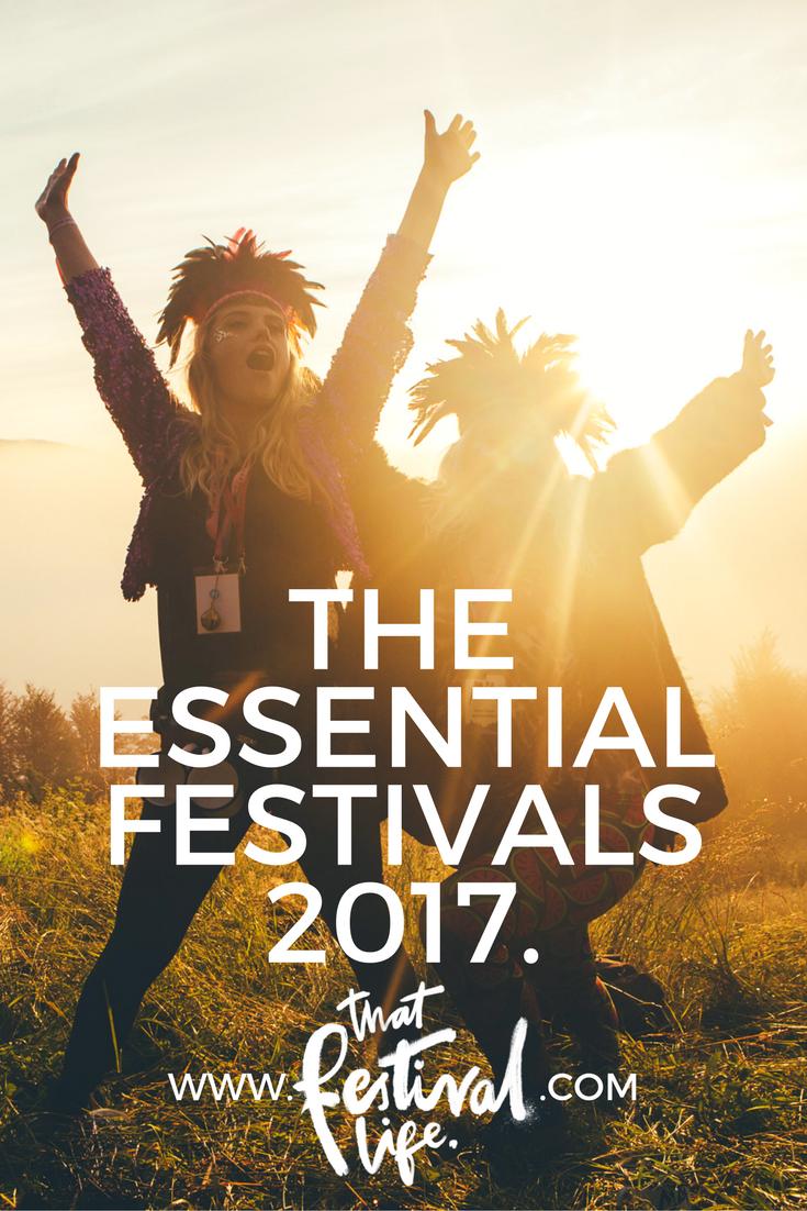 That Festival Life's must visit festivals summer 2017.