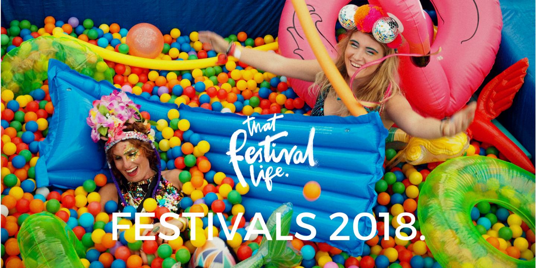 THAT FESTIVAL LIFE'S ESSENTIAL FESTIVALS SUMMER 2018