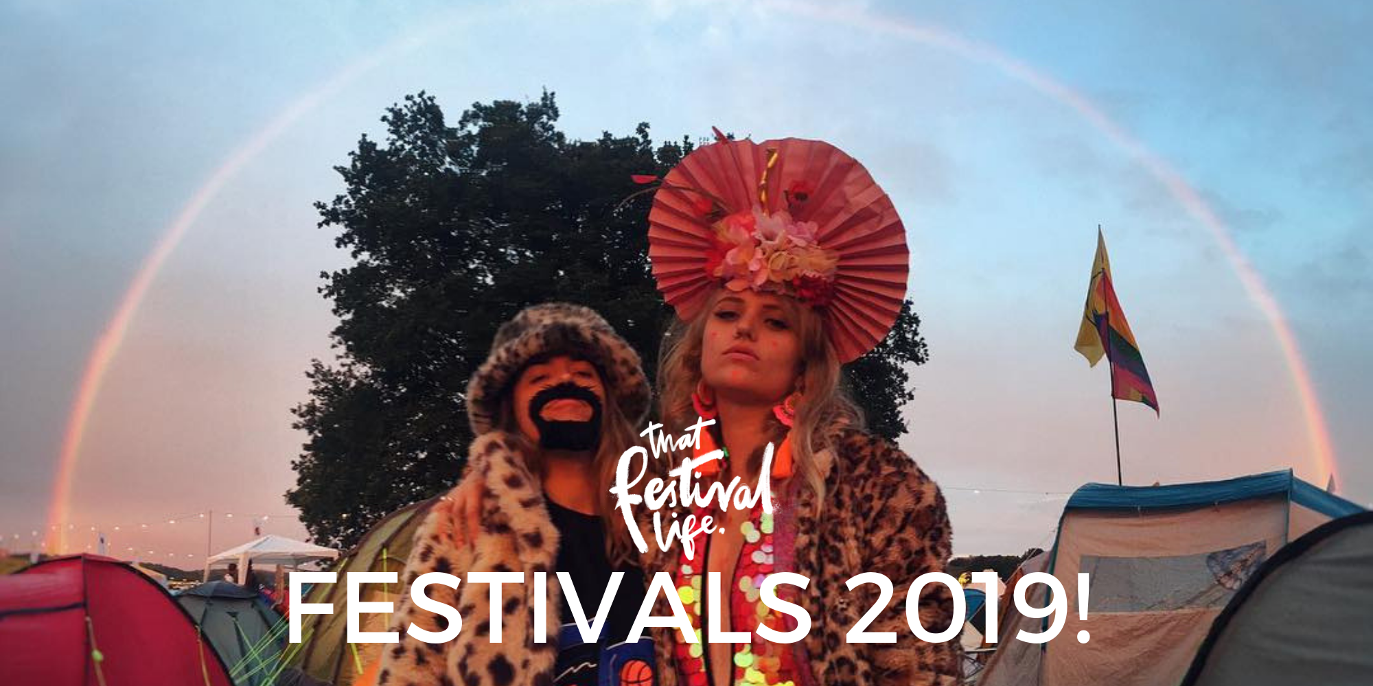 That Festival Life's Essential Festivals Summer 2019