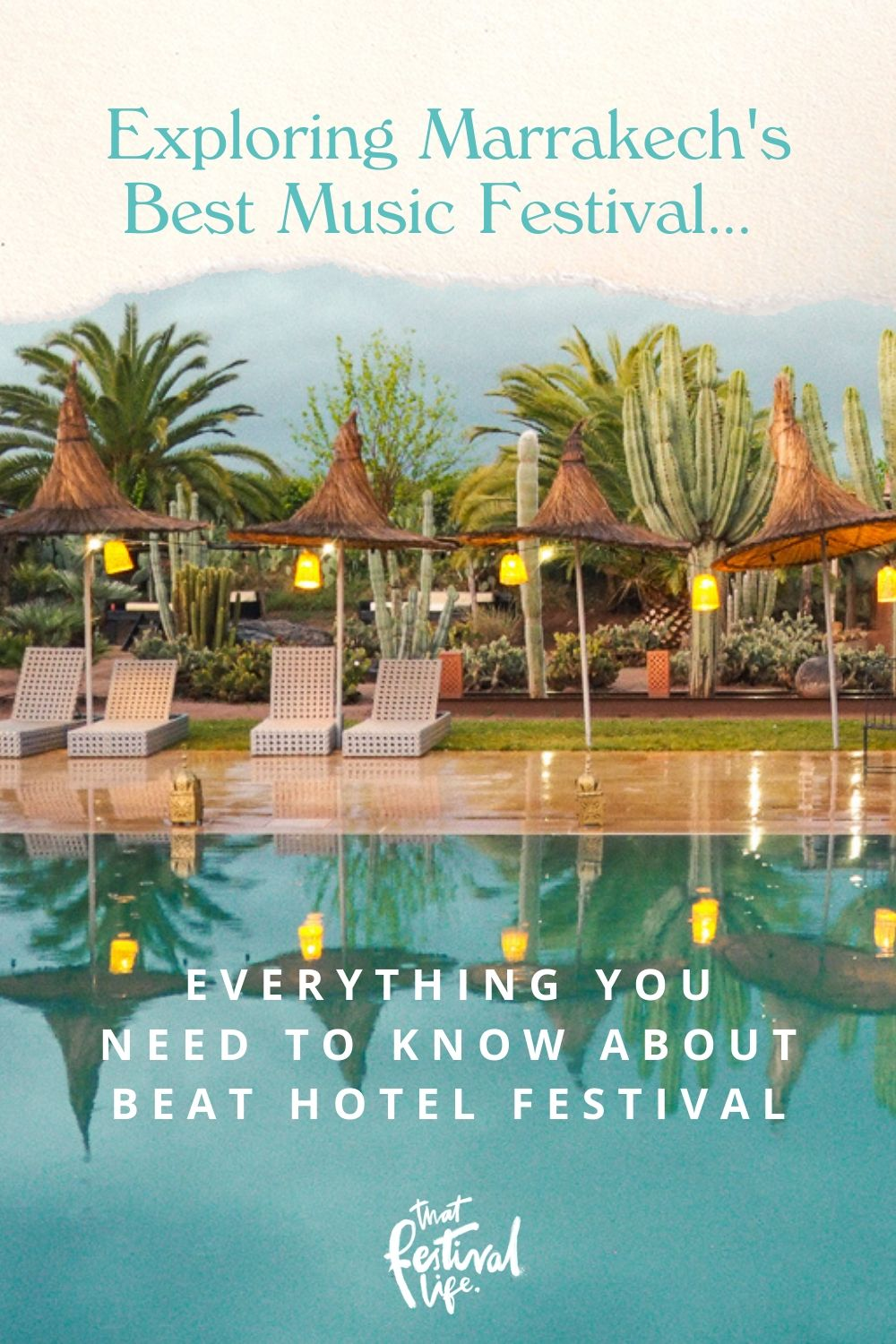 Everything you need to know about Beat Hotel Festival, the magical 4 day party in a Marrakech Riad | How to get there, what to bring, what its like & more!