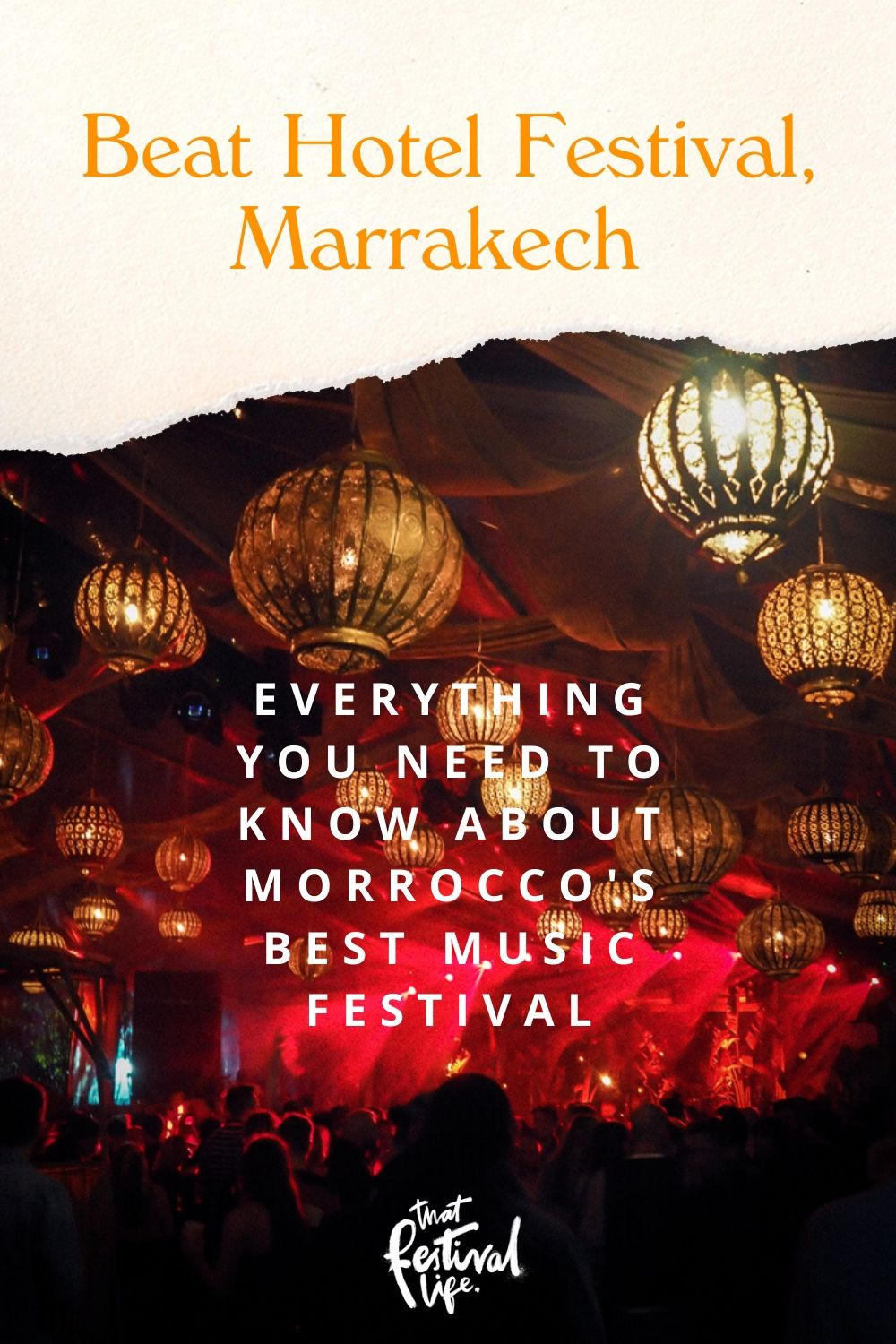 Dreaming of Moroccan nights. Everything you need to know about Beat Hotel Festival, the magical 4 day party in a Marrakech Riad | How to get there, what to bring, what its like & more!