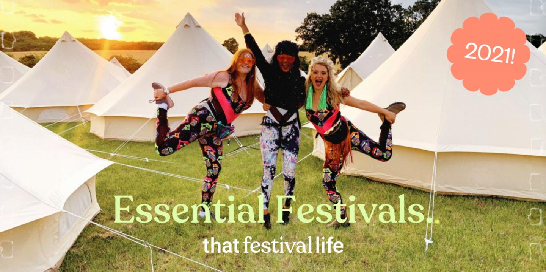 Essential Festivals 2021