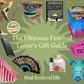 Gift ideas for festival fans